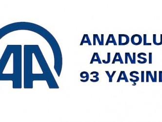 ANADOLU AJANSI 93 YAŞINDA