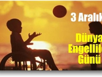 """HERKES, POTANSİYEL ENGELLİ ADAYIDIR"""